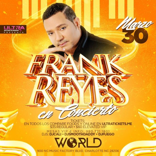 Flyer for FRANK REYES EN CONCIERTO @ WORLD NIGHTCLUB