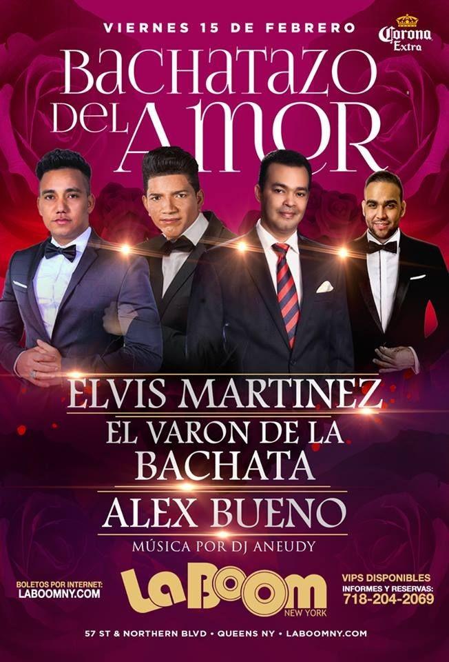 Flyer for Bachatazo del Amor con Elvis Martinez, El Varon de La Bachata & Alex Bueno en Queens,NY