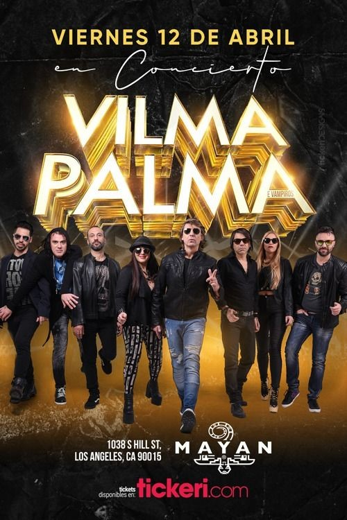 Flyer for Vilma Palma E Vampiros en Los Angeles