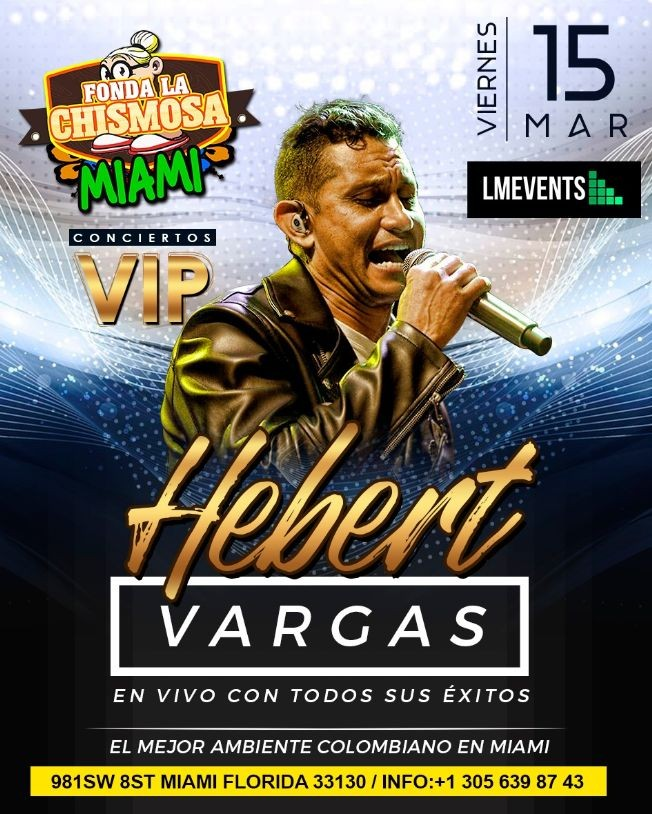 Flyer for HEBERT VARGAS  EN VIVO CON TODOS SUS EXITOS