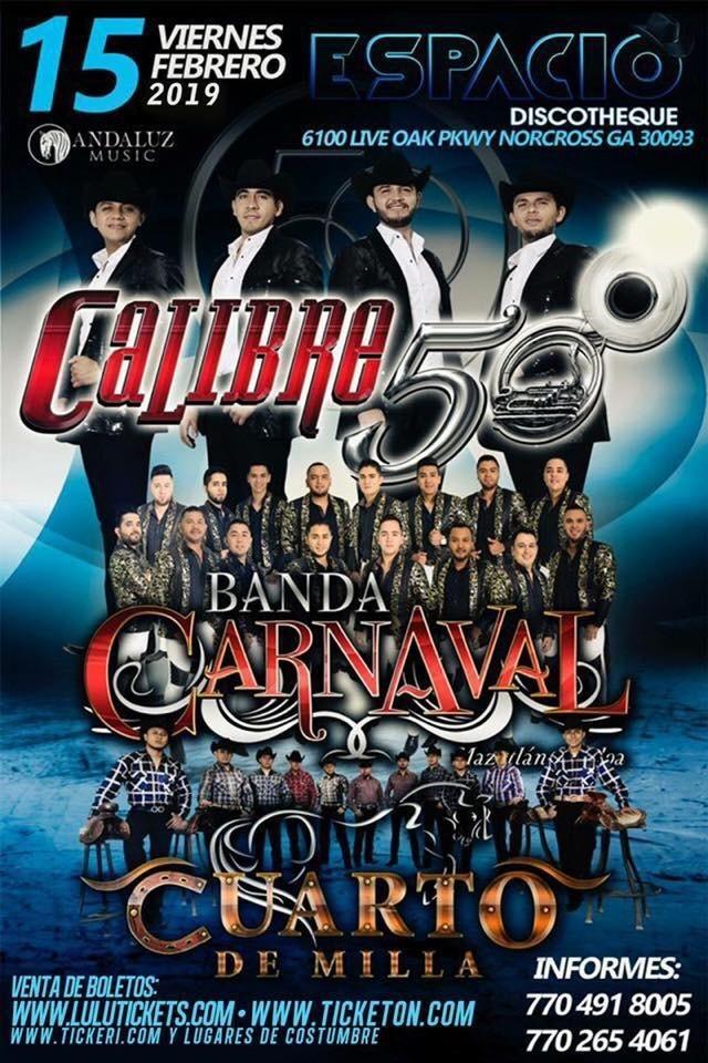 Flyer for Calibre 50, Banda Carnaval & Cuarto de Milla en Concierto