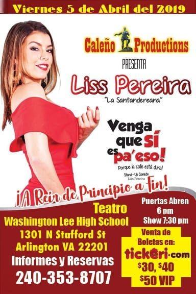 """Flyer for Liss Pereira """"Venga Que Si Es Pa' Eso"""" en Arlington,VA"""