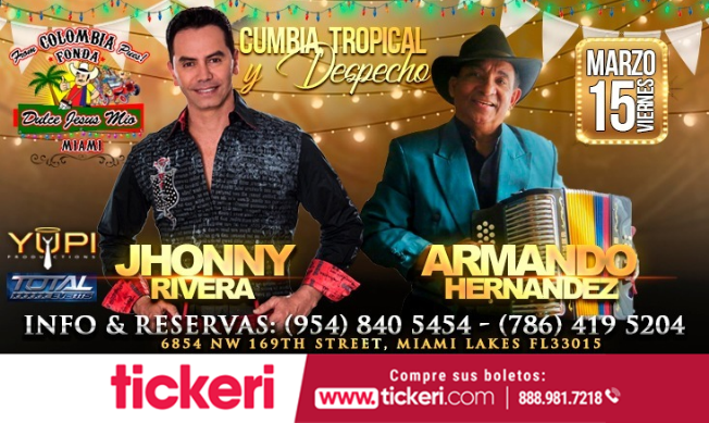 Flyer for Jhonny Rivera Y Armando Hernandez en Miami,FL