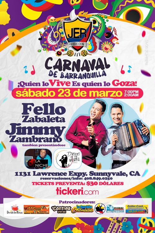 Flyer for Carnaval de Barranquilla con Fello Zabaleta & Jimmy Zambrana en Sunnyvale,CA