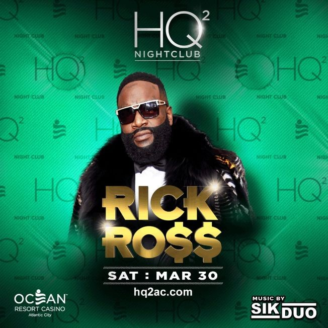 Flyer for Rick Ross Live At HQ2 Nightclub