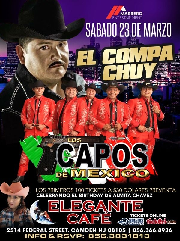 Flyer for El Compa Chuy & Los Capos de Mexico en Camden,NJ