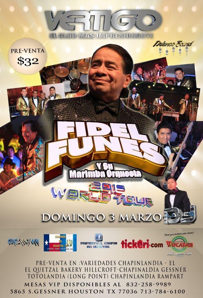 Flyer for Fidel Funes y Su Marimba Orquesta en Houston,TX