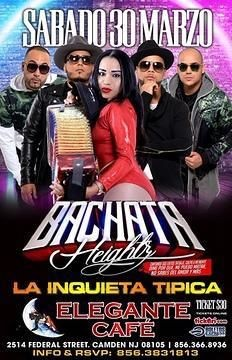 Flyer for Bachata Heightz Y La Inquieta Tipica en Concierto en Camden,NJ