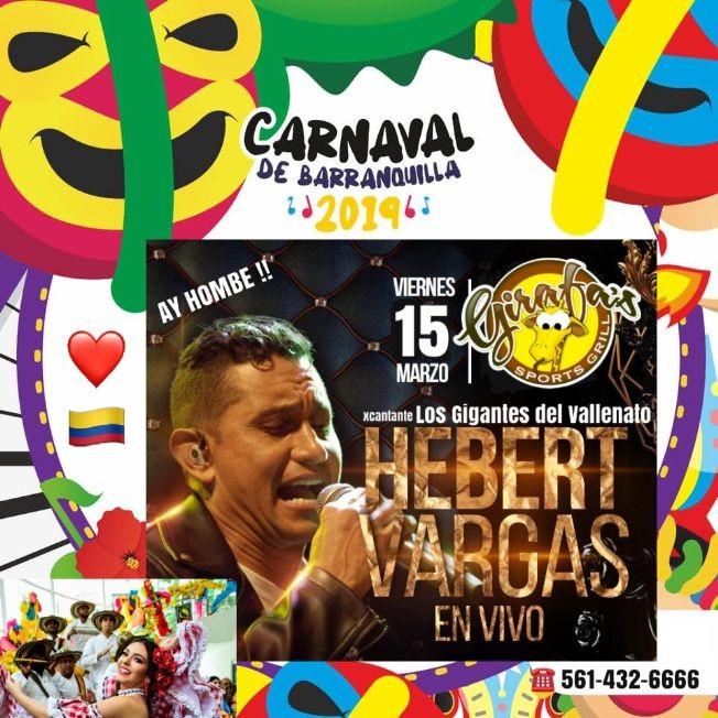 Flyer for CARNAVAL de BARRANQUILLA con xLos GIGANTES del Vallenato: HEBERT VARGAS en Concierto