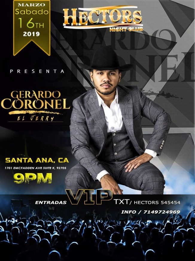 Flyer for Gerardo Coronel El Jerry en Santa Ana,CA