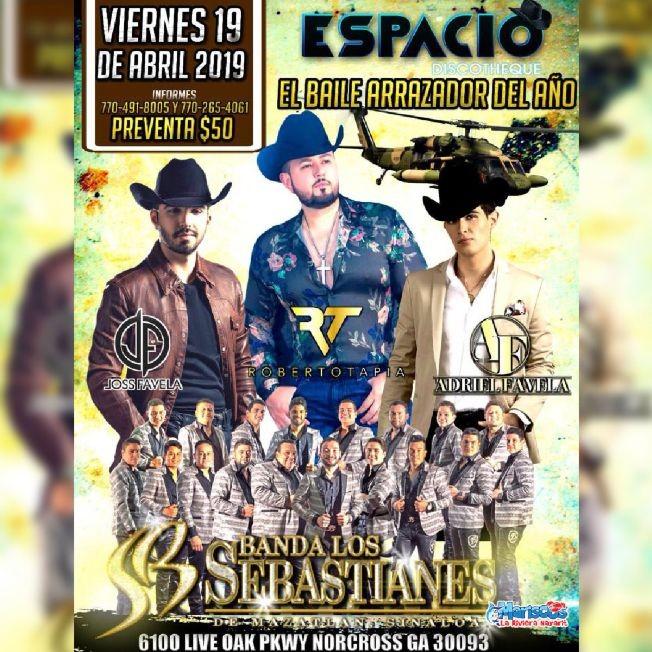 Flyer for El Baile Arrazador del Año con Joss Favela, Roberto Tapia, Adriel Favela y Banda Los Sebastianes
