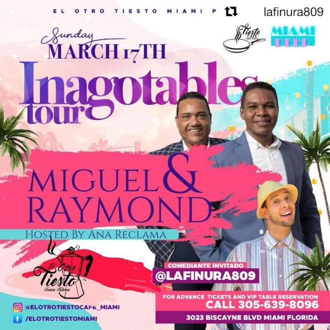 Flyer for MIGUEL Y RAYMOND INAGOTABLES TOUR MIAMI