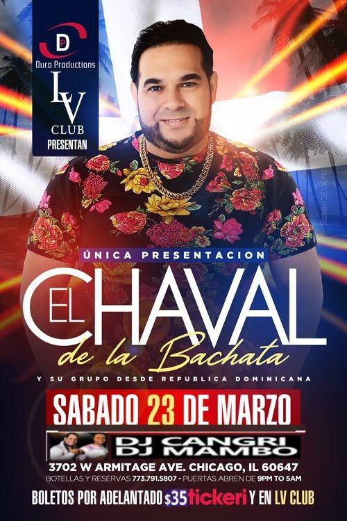 Flyer for El Chaval  de La Bachata en Chicago