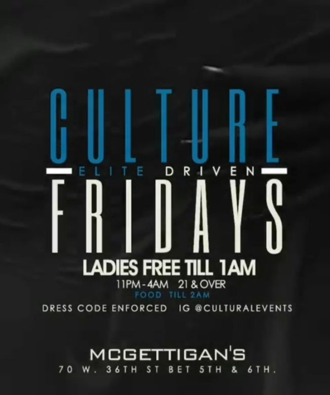 Flyer for Culture Fridays Elite Driven At Mcgettigan's NYC