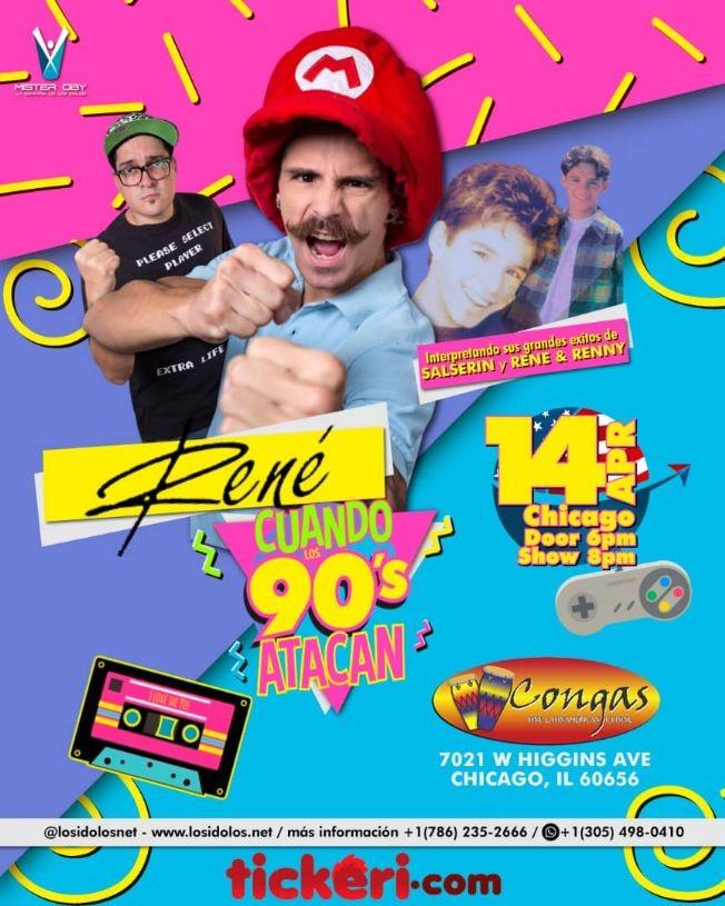 Flyer for RENE Y CUANDO LOS 90 ATACAN  (y Lo Mejor de Salserin)