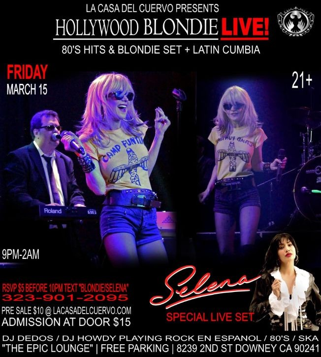 Flyer for HOLLYWOOD BLONDIE PERFORMING LIVE: 80'S FLASHBACKS / BLONDIE AND SELENA SPECIAL SET