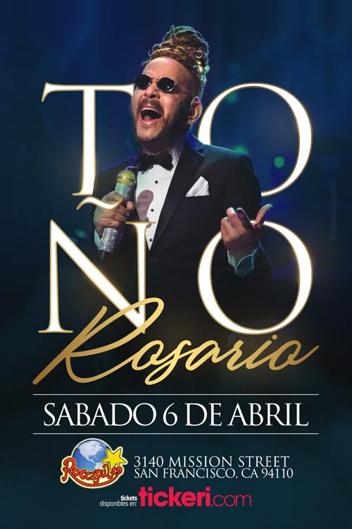 Flyer for Toño Rosario en San Francisco,CA