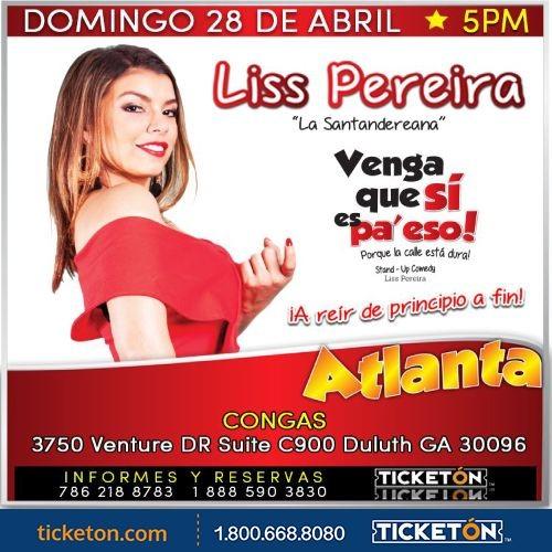 """Flyer for Liss Pereira """"Venga Que Si Es Pa' Eso"""" en Atlanta"""