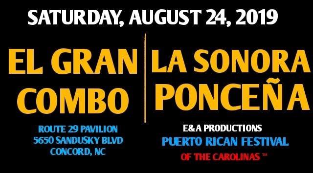 Flyer for E&A Puerto Rican Festival of the Carolinas TM Featuring El Gran Combo y La Sonora Ponceña