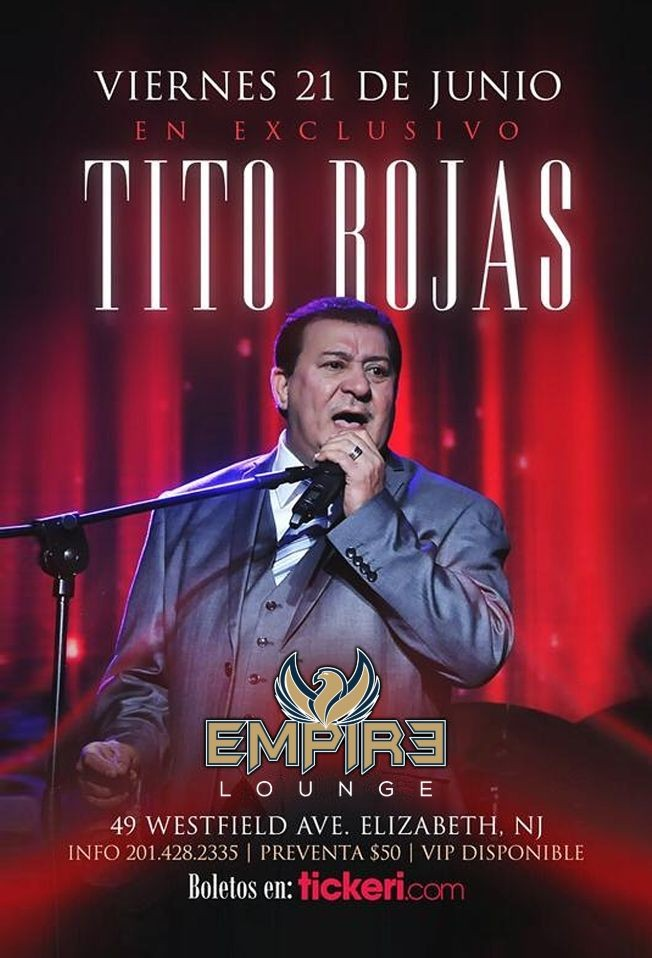 Flyer for Tito Rojas LIVE at Empire Lounge!