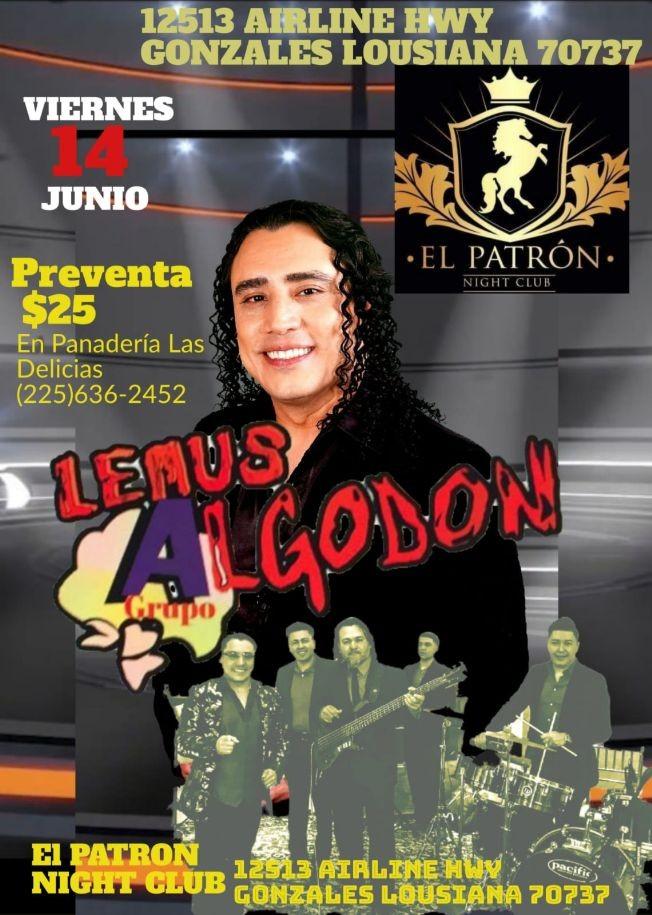 Flyer for LEMUS Y SU GRUPO ALGODON EN EL PATRON NIGHT CLUB DE GONZALES LOUISIANA