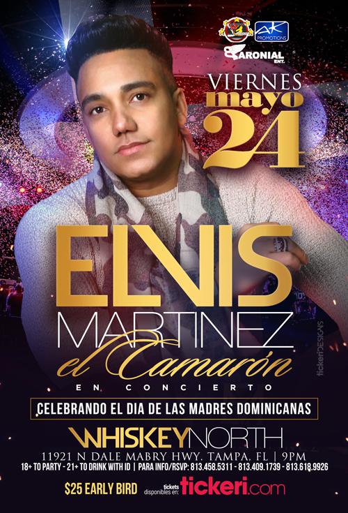 """Flyer for Elvis Martinez """"El Camarón"""" En Concierto"""