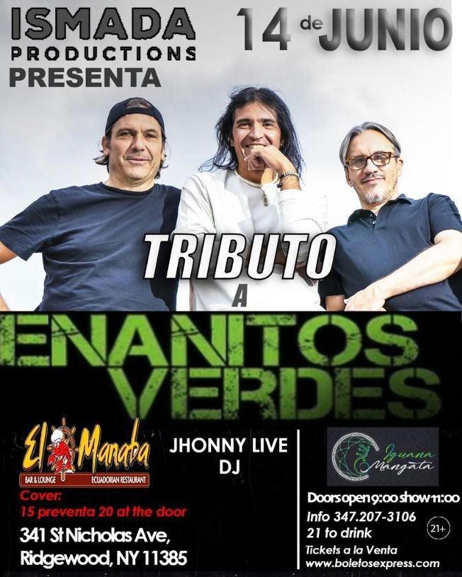 Flyer for Tributo a Enanitos Verdes con Dj Jhonny Live en Ridgewood,NY CANCELADO