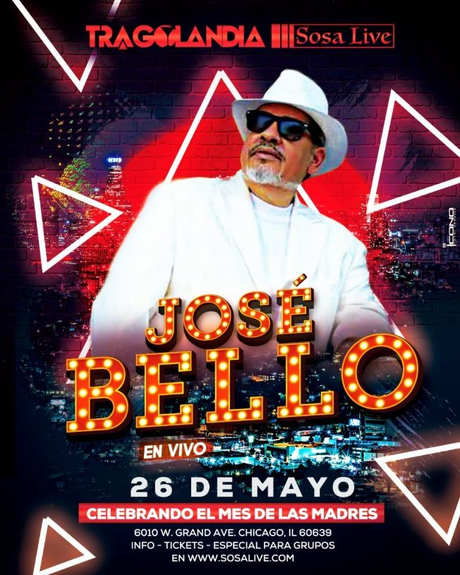 Flyer for José Bello en vivo en Chicago, IL Celebrando el Mes de las Madres