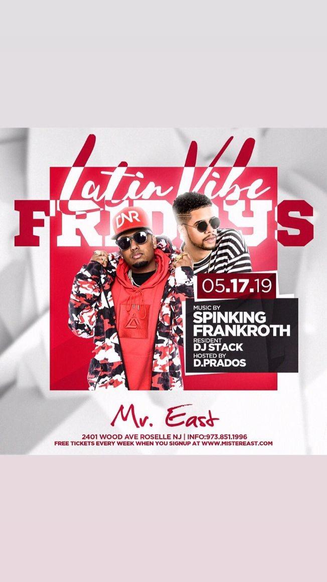 Flyer for Latin Vibe Fridays DJ Spinking Live At Mister East