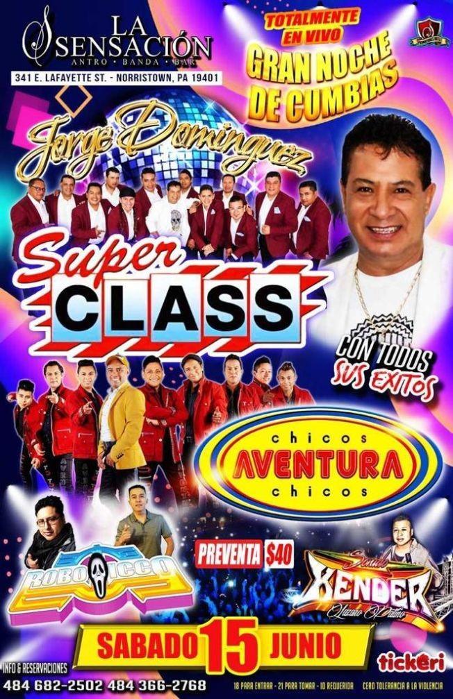 Flyer for JORGE DOMINGUEZ SUPER CLASS Y CHICOS AVENTURA LA SENSACION