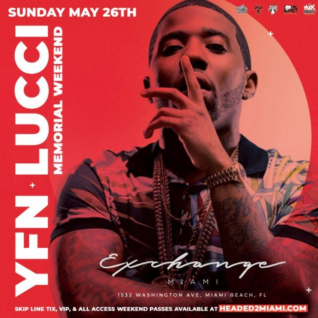 Flyer for Memorial Day Weekend YFN Lucci Live At Exchange Miami