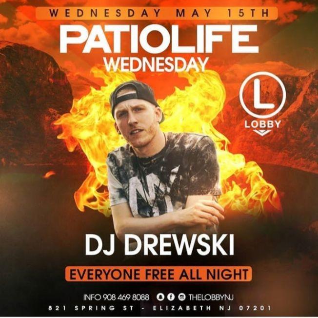 Flyer for Patio Life Wednesdays Season 2 DJ Drewski Live At The Lobby