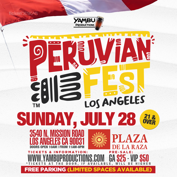 Flyer for Peruvian Fest Los Angeles 2019 (100% PERUVIAN TALENT)