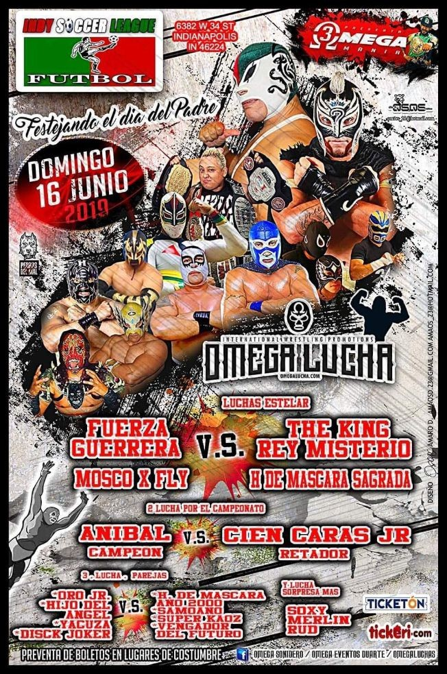 Flyer for Omega Lucha con Fuerza Guerrera vs. The King Rey Misterio en Indianapolis,IN
