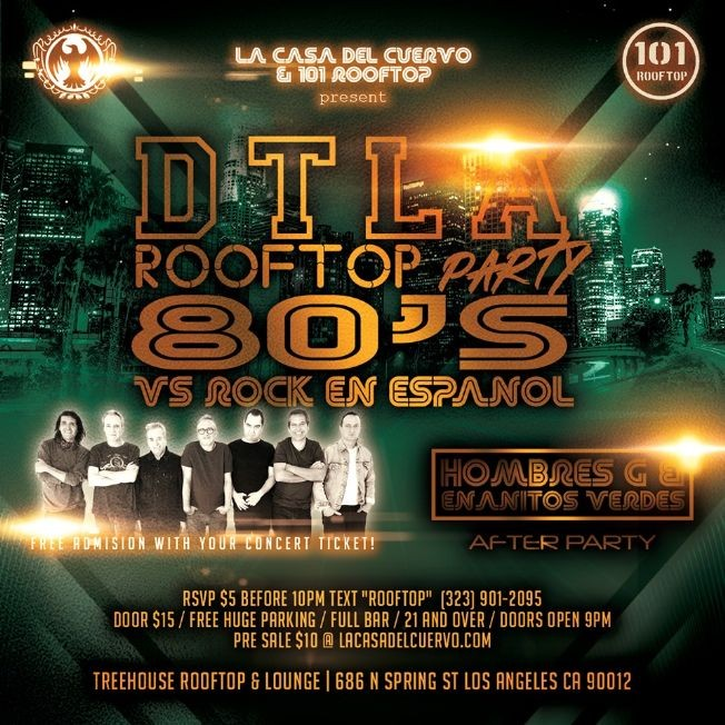Flyer for HOMBRES G Y ENANITOS VERDES CONCERT AFTER PARTY DTLA @ ROOFTOP