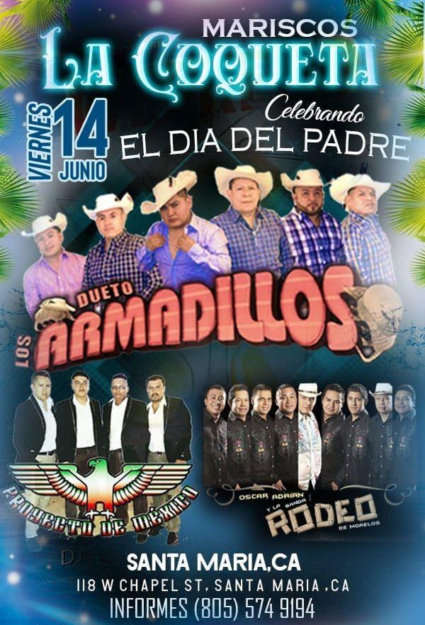Flyer for Los Dueto Armadillos, Proyecto de Mexico,Oscar Adrian y la Banda Rodeo en Concierto en Santa Maria, CA