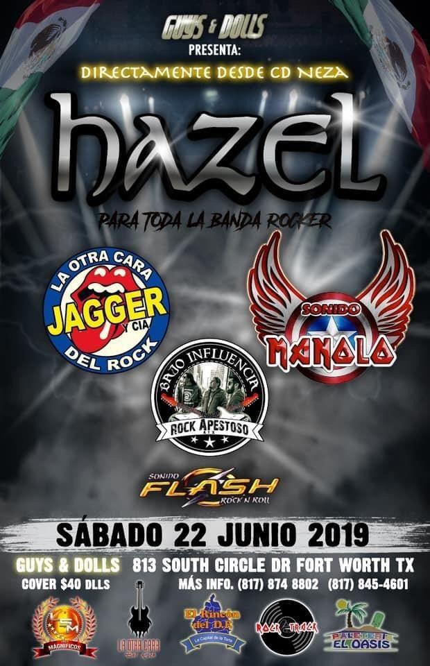 Flyer for Hazel Banda Rocker,Bajo Influencia y Mucho Mas en Concierto en Fort Worth,TX