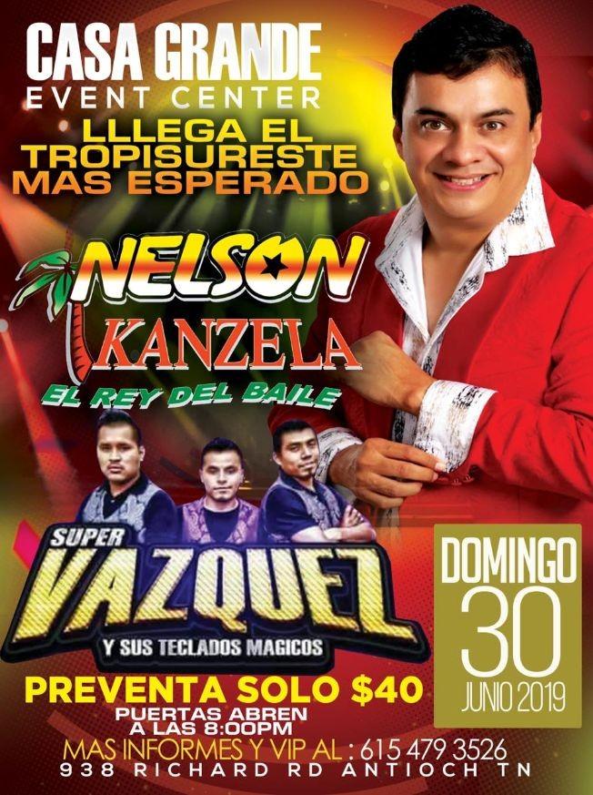 Flyer for Nelson Kanzela, Super Vazquez en Concierto en Antioch,TN