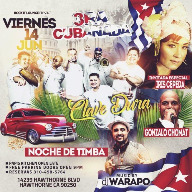 Flyer for Cuban Night Friday June 14 Orq Clave Dura Iris Cepeda and DJ Warapo Live