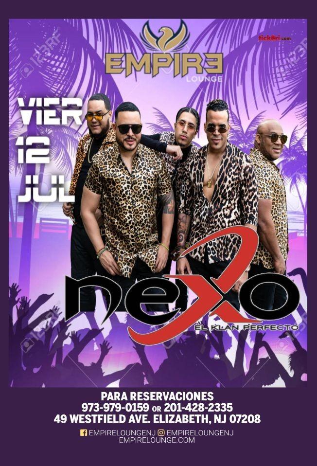 Flyer for NEXO El Klan Perfecto LIVE At Empire Lounge