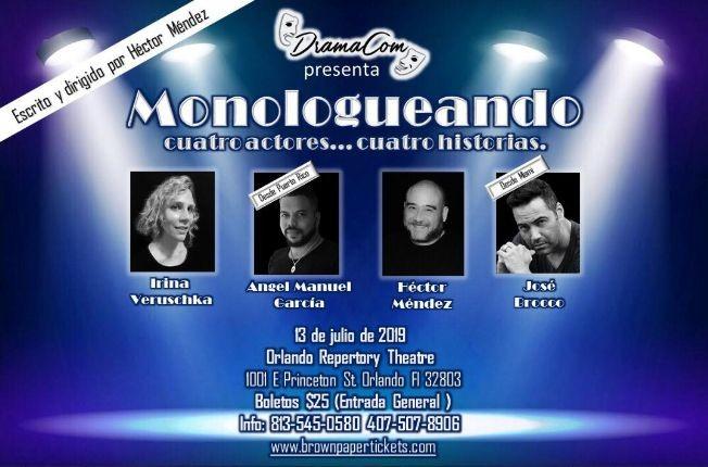 Flyer for Monologueando Cuatro Actores...Cuatro Historias Drama y Comedia en Orlando,FL