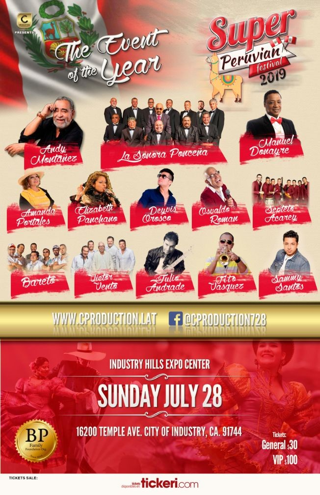 Flyer for Super Peruvian Festival 2019 in City of Industry,CA con Bareto, Andy Montanez, La Sonora Poncena y mas!