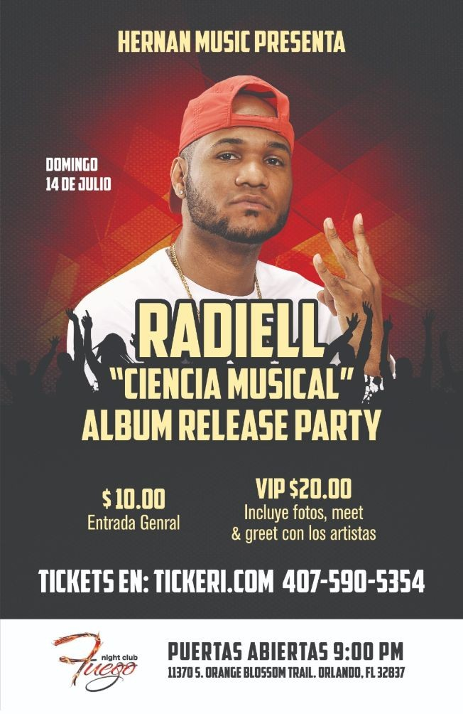 Flyer for Radiell - Album Release Party @Fuego Night Club
