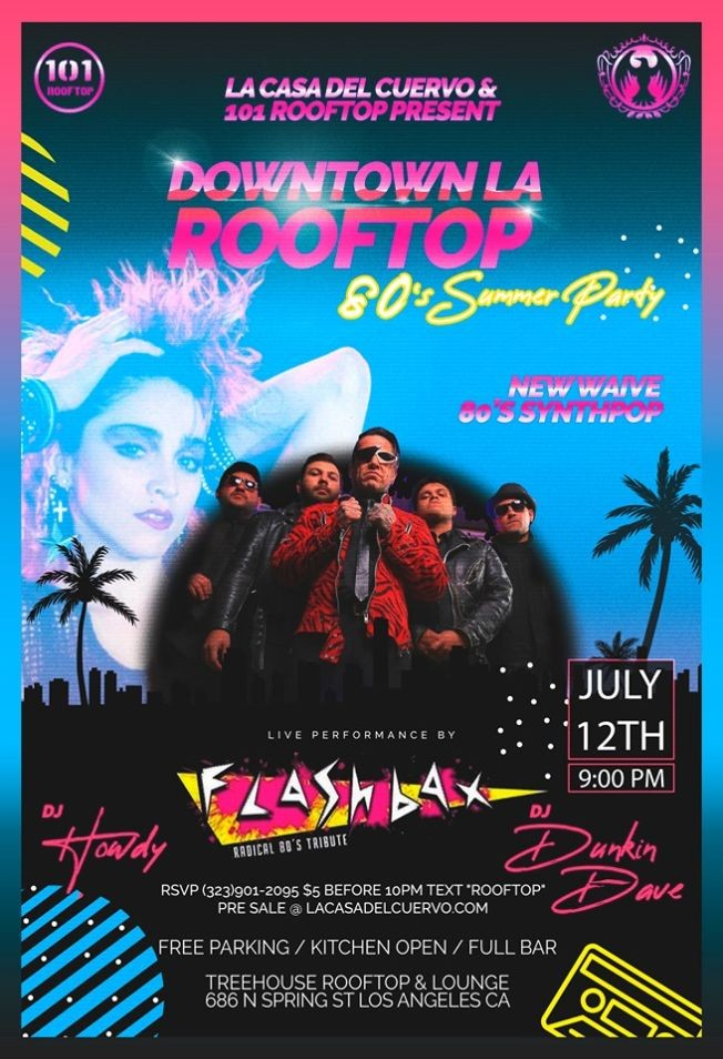 Flyer for DOWNTOWN LOS ANGELES 80'S ROOFTOP SUMMER PARTY. PERFORMING LIVE THE FLASHBAX