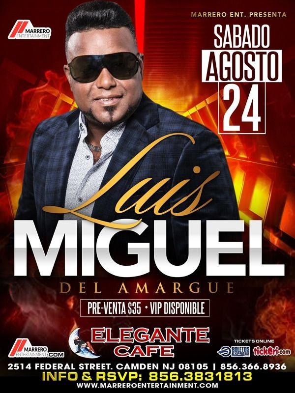 Flyer for Luis Miguel del Amargue en Concierto En Camden,NJ