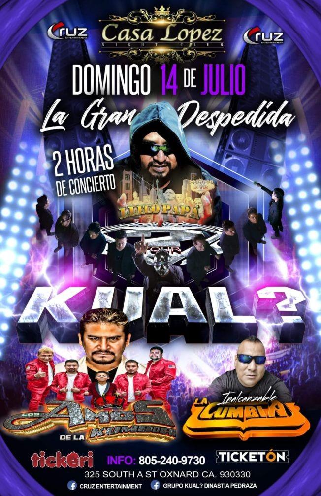 Flyer for La Gran Despedida Kual?,Amos De La Cumbia y La Inalcanzable Cumbia En Concierto En Oxnard,CA