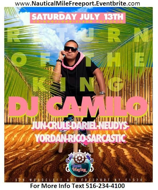 Flyer for DJ Camilo Live this Saturday at Boca Marina (Nautical Mile in Freeport) - Long Island, NY