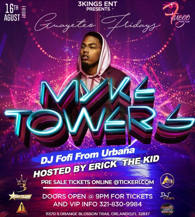 Flyer for Myke tower live