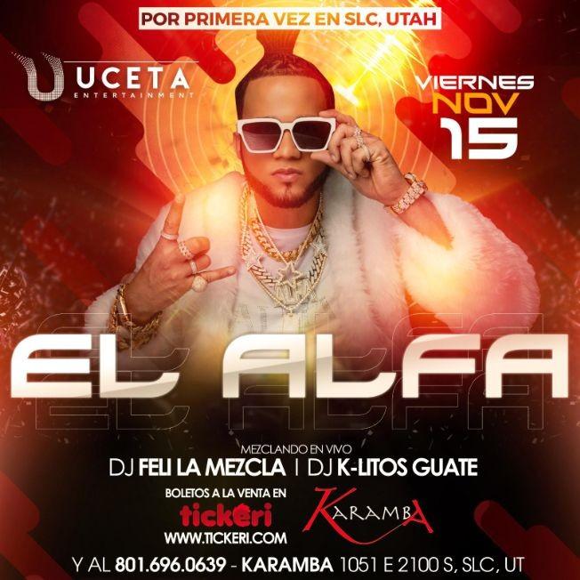 Flyer for El Alfa En Concierto En SLC,UT