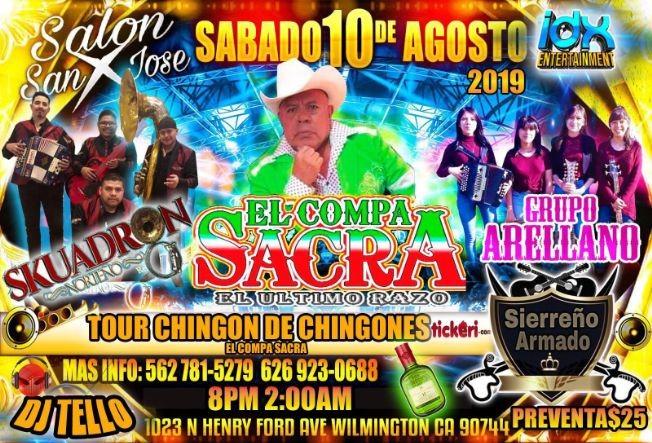 Flyer for Tour Chingon D Chingones Con El Compa Sacra,Skuadron Norteño En Wilmington,CA